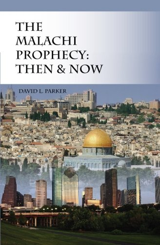 9781439219362: The Malachi Prophecy: Then and Now