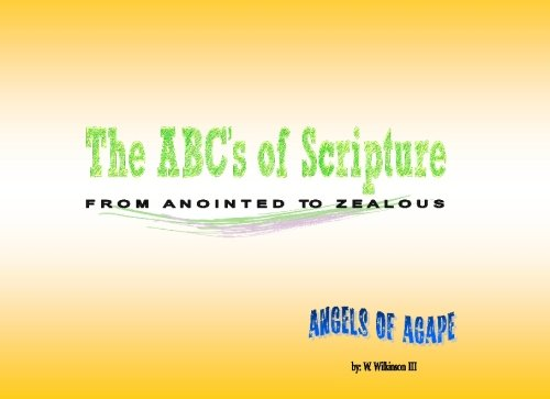 9781439219584: The ABCs of Scripture: From Anointed to Zealous