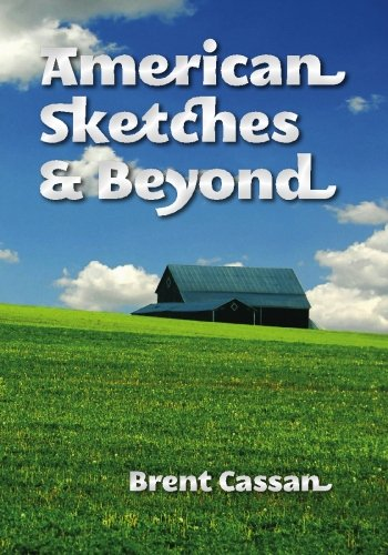 American Sketches and Beyond: Cassan, Brent