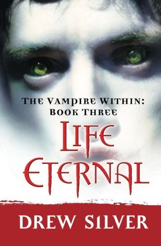 9781439222171: The Vampire Within: Life Eternal