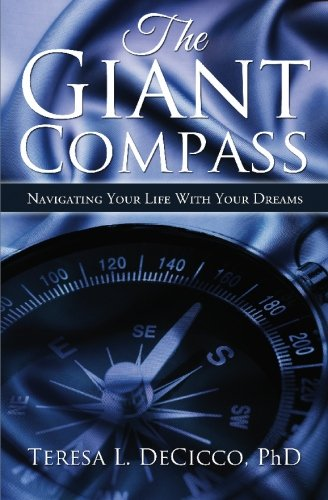 9781439222225: The Giant Compass: Navigating Your Life with your Dreams