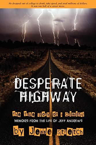 9781439223949: Desperate Highway