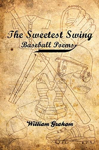 9781439223987: The Sweetest Swing: Baseball Poems