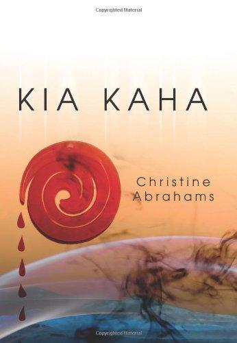 Kia Kaha: Abrahams, Christine