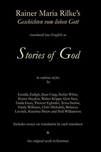 9781439225615: Stories of God: Rainer Maria Rilke's Geschichten vom lieben Gott