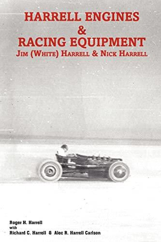 9781439225752: Harrell Engines & Racing Equipment: Jim (White) Harrell & Nick Harrell