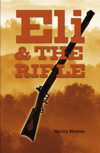 9781439226124: Eli and the Rifle