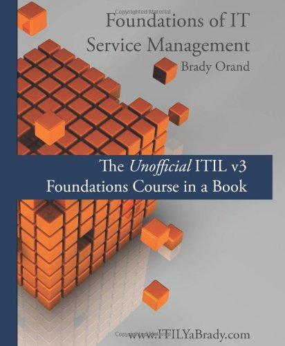 9781439226339: Foundations of IT Service Management: The Unofficial ITIL v3 Foundations Course in a Book