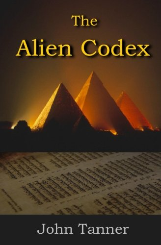 9781439226674: The Alien Codex: only the past can protect us from the future