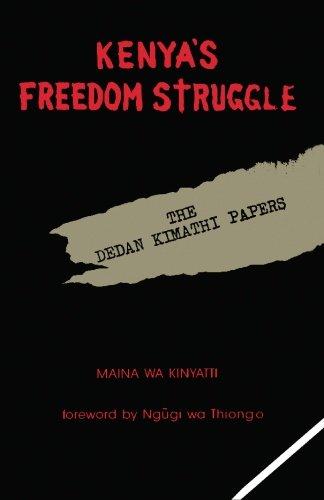 Kenya's Freedom Struggle: Kinyatti, Maina Wa