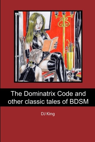 9781439227381: The Dominatrix Code and other classic tales of BDSM