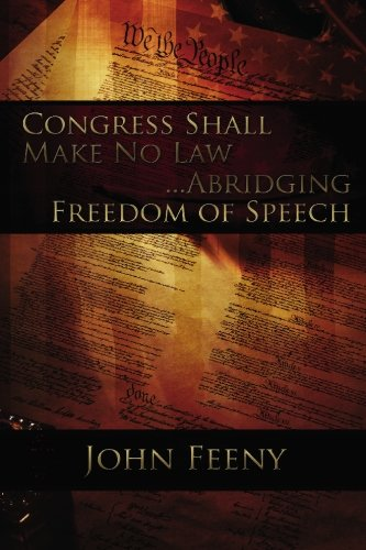 9781439228197: Congress Shall Make No Law....Abridging Freedom of Speech