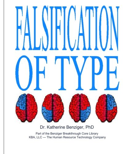 9781439228340: Falsification of Type: Its Jungian and Physiological Foundations & Mental, Emotional and Physiological Costs