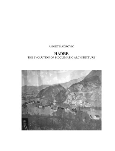 9781439229101: Hadre, the Evolution of Bioclimatic Architecture