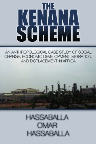 9781439229385: The Kenana Scheme: An Anthropological Case Study of Social Change, Economic Development, Migration, and Displacement in Africa