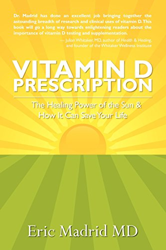 9781439229460: Vitamin D Prescription: The Healing Power of the Sun & How It Can Save Your Life