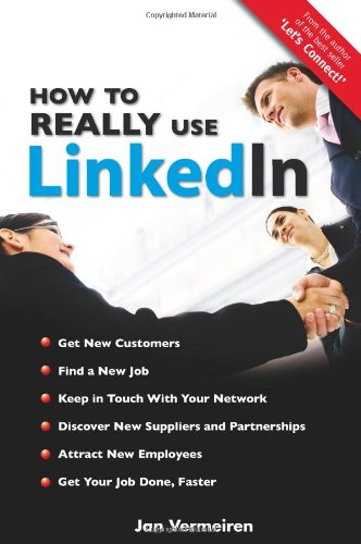 9781439229637: How to Really Use Linkedin