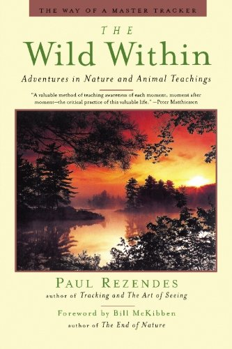 9781439231043: The Wild Within: Adventures in Nature and Animal Teachings