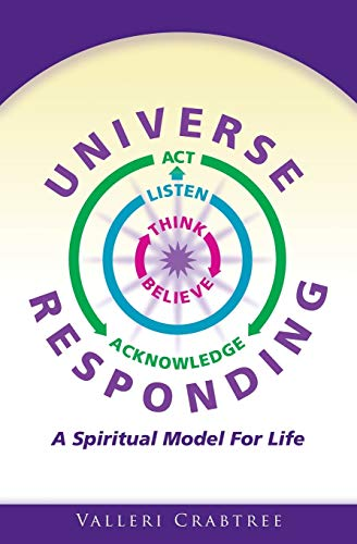 9781439231234: Universe Responding: A Spiritual Model For Life