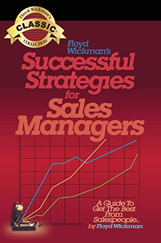 9781439231685: Successful Strategies for Sales Managers: A Guide to Get the Best From Salespeople