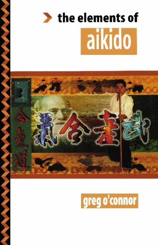 9781439231876: Elements of Aikido
