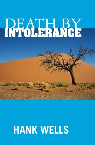 9781439232309: Death By Intolerance: The Death and Exile of Christianity in America