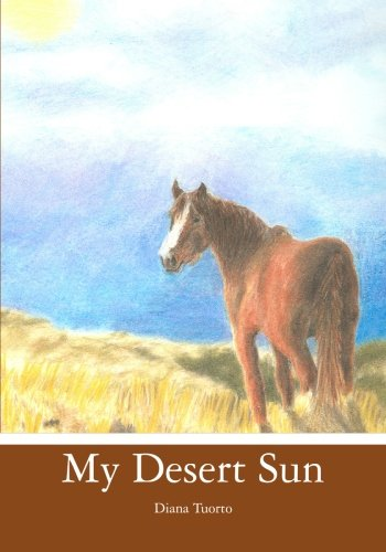 9781439232378: My Desert Sun