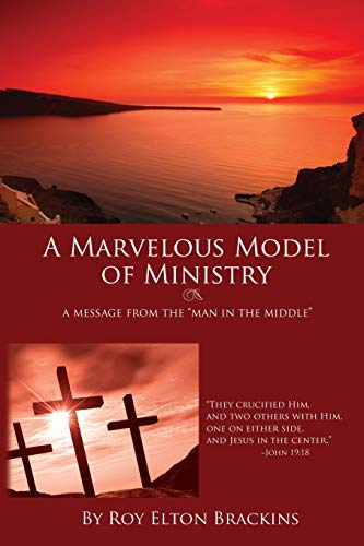 9781439232484: A Marvelous Model of Ministry: