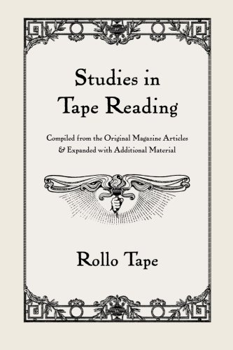9781439232880: Studies in Tape Reading: Compiled From the Original Magazine Articles