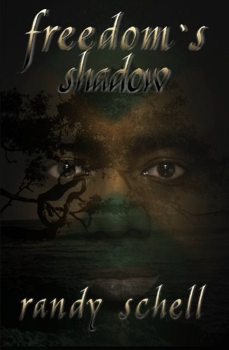 Freedom's Shadow: Schell, Randy