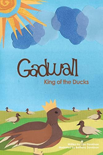 9781439233702: Gadwall, King of the Ducks
