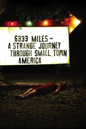 9781439233917: 6333 Miles: A Strange Journey Through Small Town America