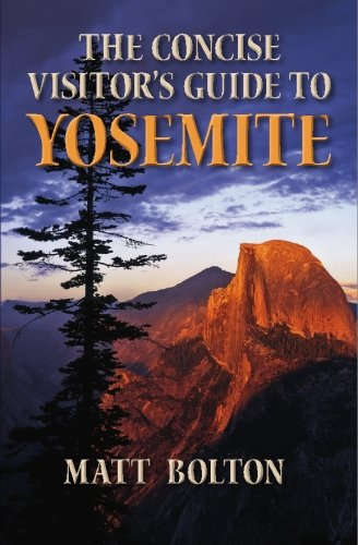 9781439234297: The Concise Visitor's Guide to Yosemite