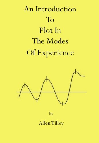 9781439235041: An Introduction to Plot in The Modes of Experience