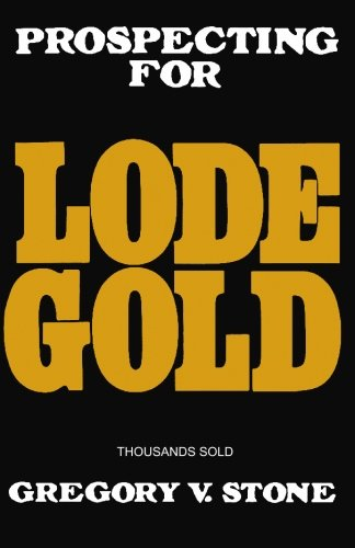 Lode Gold (1439237255) by Stone, Gregory