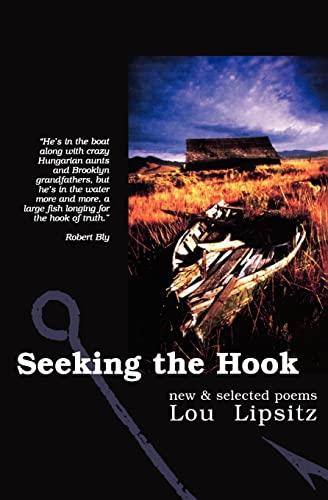 9781439238257: Seeking the Hook: New & Selected Poems