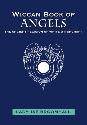9781439238288: Wiccan Book of Angels: The Ancient Religion of White Witchcraft