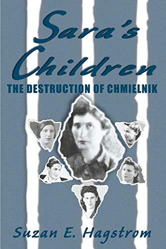 9781439238790: Sara's Children: The Destruction of Chmielnik