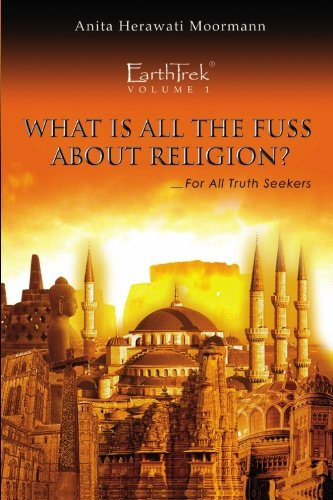 9781439239308: EarthTrek: What Is All The Fuss About Religion?