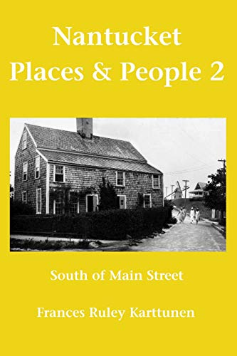 9781439239537: Nantucket Places and People 2: South of Main Street