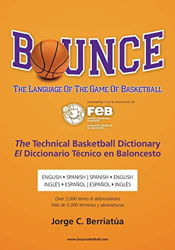 9781439239803: Bounce: The Language of the Game of Basketball (English and Spanish Edition)