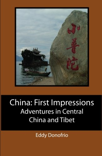 9781439240106: China: First Impressions: Adventures in Central China and Tibet