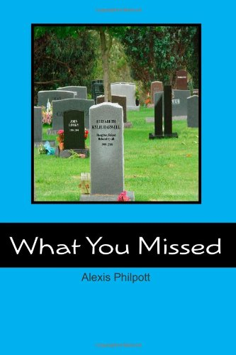 What You Missed: Philpott, Alexis