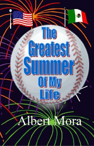 The Greatest Summer of My Life: Mora, Albert