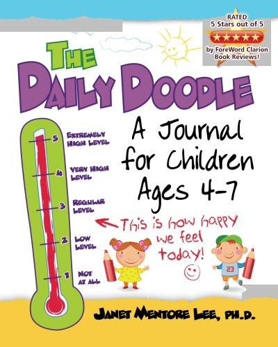 The Daily Doodle: A Journal for Children Ages 4-7: Mentore Lee Ph.D., Janet
