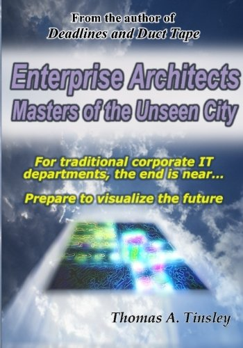 9781439241585: Enterprise Architects: Masters of the Unseen City
