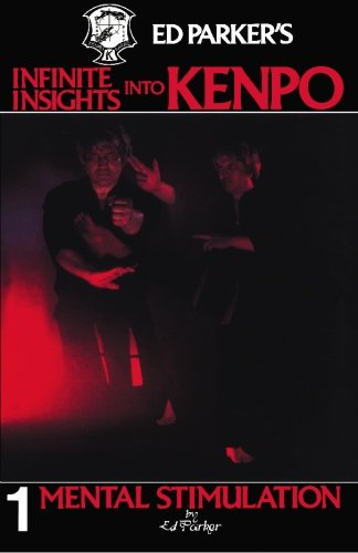 9781439241943: Ed Parker's Infinite Insights Into Kenpo: Mental Stimulation