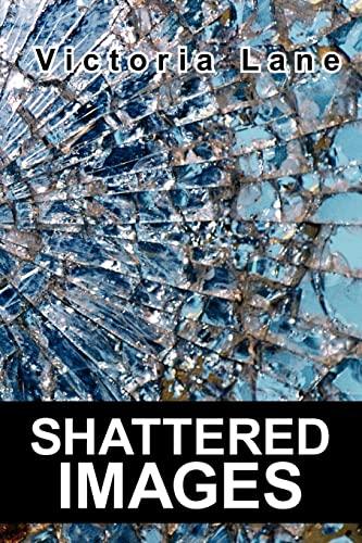 Shattered Images: Lane, Victoria