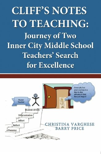 9781439242490: Cliff's Notes to Teaching: Journey of Two Inner City Middle School Teachers' Search for Excellence