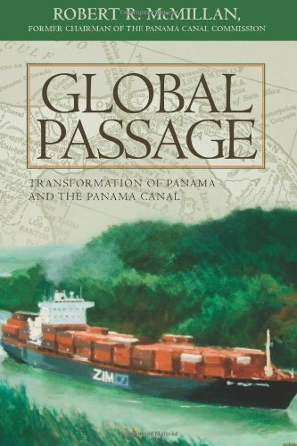 9781439242612: Global Passage: Transformation of Panama and the Panama Canal